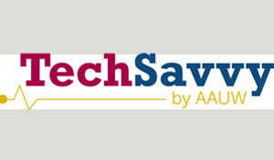 AAUW Chapter Awarded Grant for Tech Savvy Program for Girls