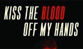 Miklitsch Edits New Book: 'Kiss the Blood Off My Hands'
