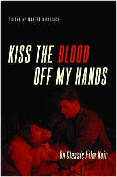 Miklitsch's 'Kiss the Blood Off My Hands' Named ALA Choice Title