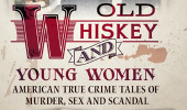 Kantrowitz Talks of Infamous Deaths at Release for 'Old Whiskey and Young Women'