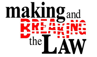 Making and Breaking the Law logo