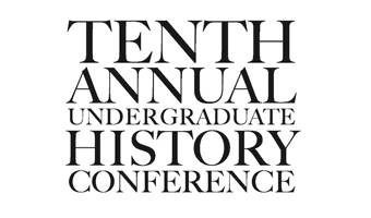 Tenth Annual Undergraduate History Conference logo