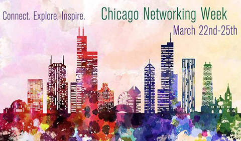 Chicago Networking Week, March 22-25. Connect. Explore. Inspire. with colorful Chicago skyline.