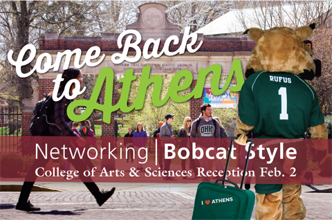 Come back to Athens for Networking Bobcat Style, College of Arts & Sciences reception, Feb. 2. With photo of Rufus dragging suitcase through alumni gates with I love Athens sticker.