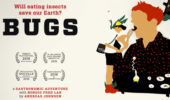 Food on Film | Bugs: Will Eating Insects Save Our Earth?, Feb. 9