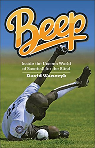 Beep: Inside the Unseen World of Baseball for the Blind book cover, showing a baseball player laying out for a grounder.