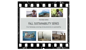 Fall 2017 Sustainability Film Series