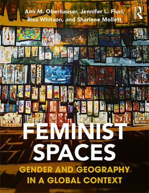 Bookcover for Feminist Spaces: Gender and Geography in a Global Context, showing colorful art panels