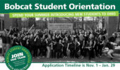 Apply Now to Help Lead Bobcat Student Orientation