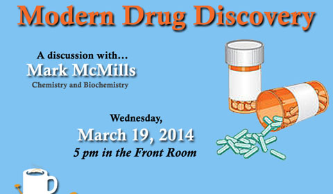 Science Café: Modern Drug Discovery, March 19
