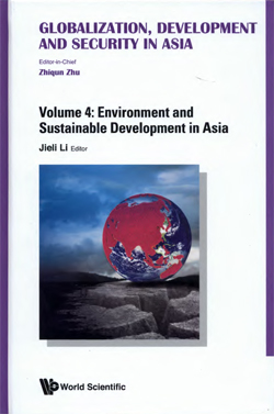 Environment and Sustainable Development in Asia, edited by Jieli Li
