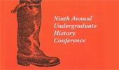 9th Annual Undergraduate History Conference, April 16-17