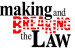 Spring 2017 | Making and Breaking the Law Theme Highlights Exciting Courses
