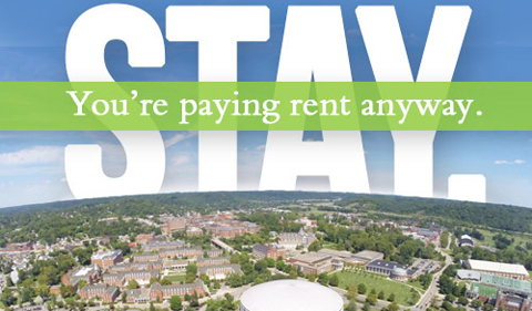 STay, you're paying rent anyway.