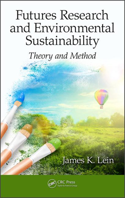 Futures Research and Environmental Sustainability: Theory and Method book cover