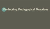 Proposals Sought for 'Perfecting Pedagogical Practices' Conference