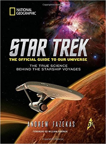 Book cover: Star Trek: The official guide to our universe, the true science behind the starship voyages
