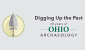 Digging Up the Past: 30 Years of OHIO Archaeology, Oct. 3
