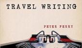 Sandusky Register Reviews Alum Peter Ferry's 'Travel Writing'