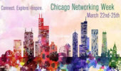 Networking Week Coming to Chicago, March 22-25