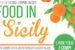 Summer 2017 | Food in Sicily Info Session,  Feb. 1