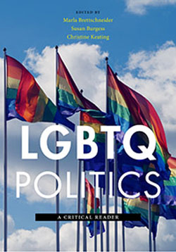 LGBTQ Politics: A Critical Reader book cover, with rainbow flags flying