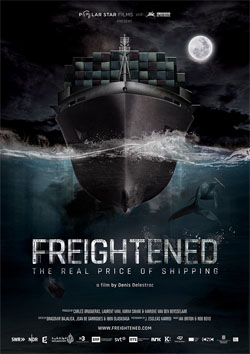 Film poster for Freightened, the real price of shipping, showing bow of container ship