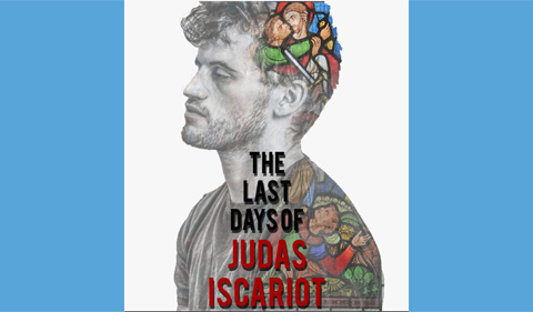 The Last Days Of Judas Iscariot Graphic With Stained Glass Images Overlaying Mans Profile