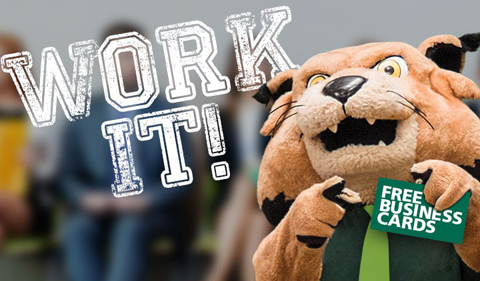 Work it! graphic with Rufus bobcat holding sign that says Free Business Cards.