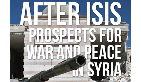 Graphic says: After ISIS: prospects for war and peace in Syria.