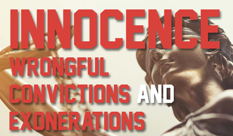 In red letters over lady justice: Innocence: wrongful convictions and exonerations