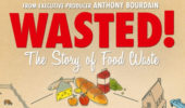 Food on Film & Alumni Panel | Wasted! The Story of Food Waste, Feb. 28