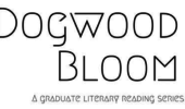 Dogwood Bloom  | Three English Graduate Students Read Their Work, March 23