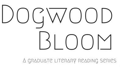 Dogwood Bloom: A graduate literary reading series