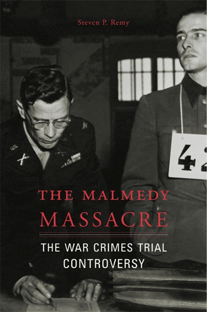 book cover: The Malmedy Massacre: The War Crimes Trial Controversy