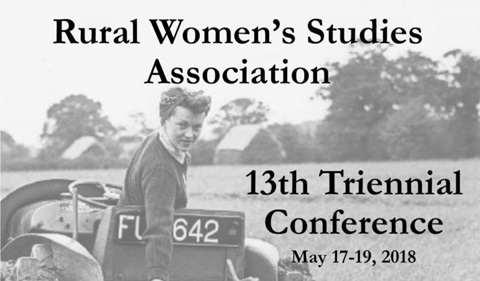 Rural Women's Studies Association 13th Triennial Conference, May 17-19, 2018. Photo of woman on tractor from mid-20th century