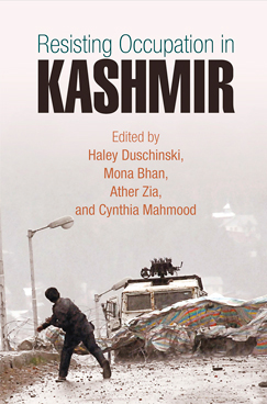 Book cover for Resisting Occupation in Kashmir Edited by Haley Duschinski, Mona Bhan, Ather Zia, and Cynthia Mahmood