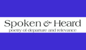 Spoken and Heard Poetry Reading Series, June 13