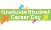 Arts & Sciences Graduate Student Career Day, Oct. 5