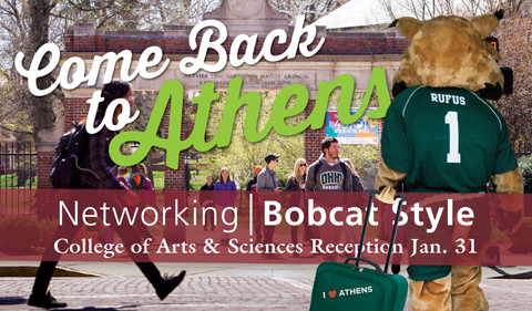 Come back to Athens for Networking Bobcat Style with the Colege of Arts & Sciences Reception on Jan. 31