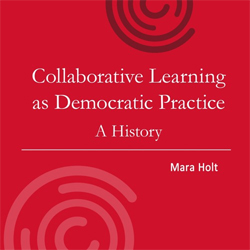 Book cover for Collaborative Learning as Democratic Practice: A History, red with circles