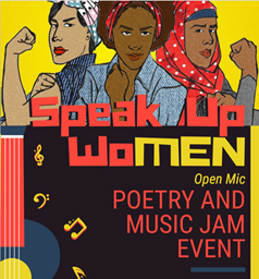 Speak up Women, open mic poetry and music jam event