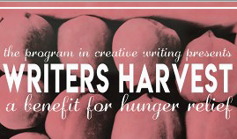 Writer's Harvest, the program in creative writing presents a benefit foir hunger relief