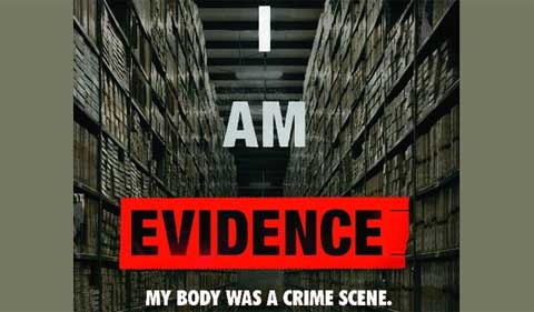 Graphic for movie I am Evidence: My Body was a Crime Scene