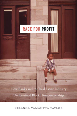 Book cover for Race for Profit: How Banks and the Real Estate Industry Undermined Black Homeownership