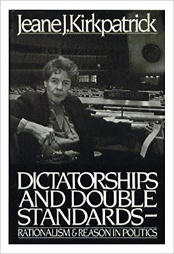 Dictatorships and double standards: Rationalism and reason in politics book cover