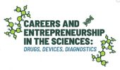 Careers & Entrepreneurship in the Sciences: Drugs, Devices, and Diagnostics, Nov. 19