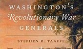 Alumni News | Taaffe Publishes Seventh Book, Washington's Revolutionary War Generals
