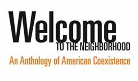 Welcome to the Neighborhood: Anthology of American Coexistence book cover