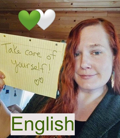 """Kaly Thayer writes, """"Take care of Yourself!"""" in English."""
